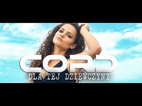 Cord - Dla Tej Dziewczyny