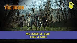 Like A Sufi - MC Kash &...