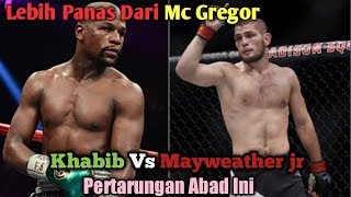 Download Video Setelah Mc Gregor Kini Giliran Mayweather Di Tantang Khabib MP3 3GP MP4