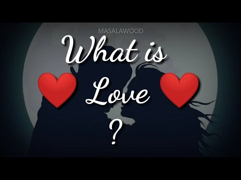 Cute quotes - What is Love?    Best whatsapp status video for boys and girls   Love quotes whatsapp status
