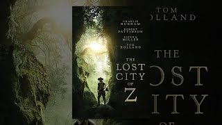 Nonton The Lost City Of Z Film Subtitle Indonesia Streaming Movie Download