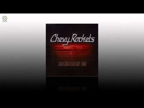 Chevy Rockets - Serie II [HQ Audio]
