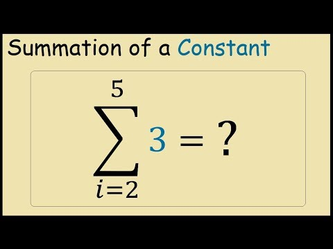 How to Calculate Summation of a Constant (Sigma Notation)