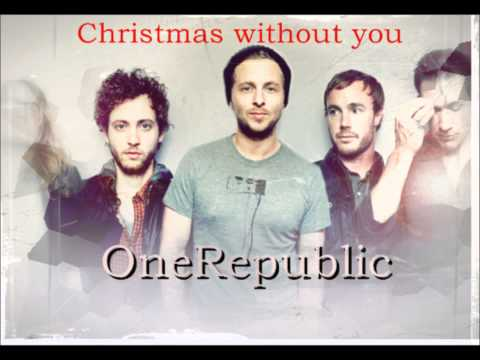 OneRepublic - Christmas Without You lyrics