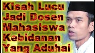 Video Ceramah Kocak Ustadz Abdul Somad Kisah Lucu Jadi Dosen Mahasiswa Kebidanan Yang Aduhai MP3, 3GP, MP4, WEBM, AVI, FLV Juli 2019