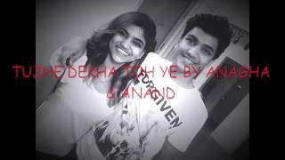 Tujhe Dekha To Ye Jaana Sanam   Lyrics   Dilwale Dulhania Le Jayenge   Cover   Anagha & Anand