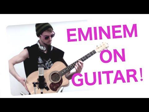 Eminem – Guitar Medley (Crazy Fingerstyle)