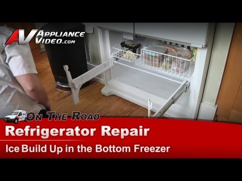 Whirlpool Refrigerator Repair Ice Build Up In The Bottom