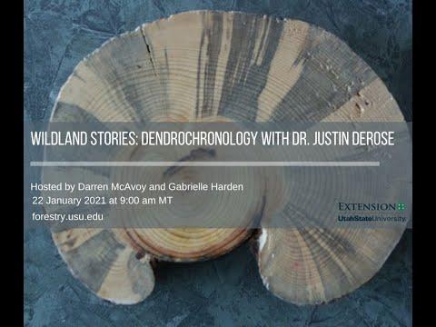 Wildland Stories: Dendrochronology with Dr. Justin DeRose