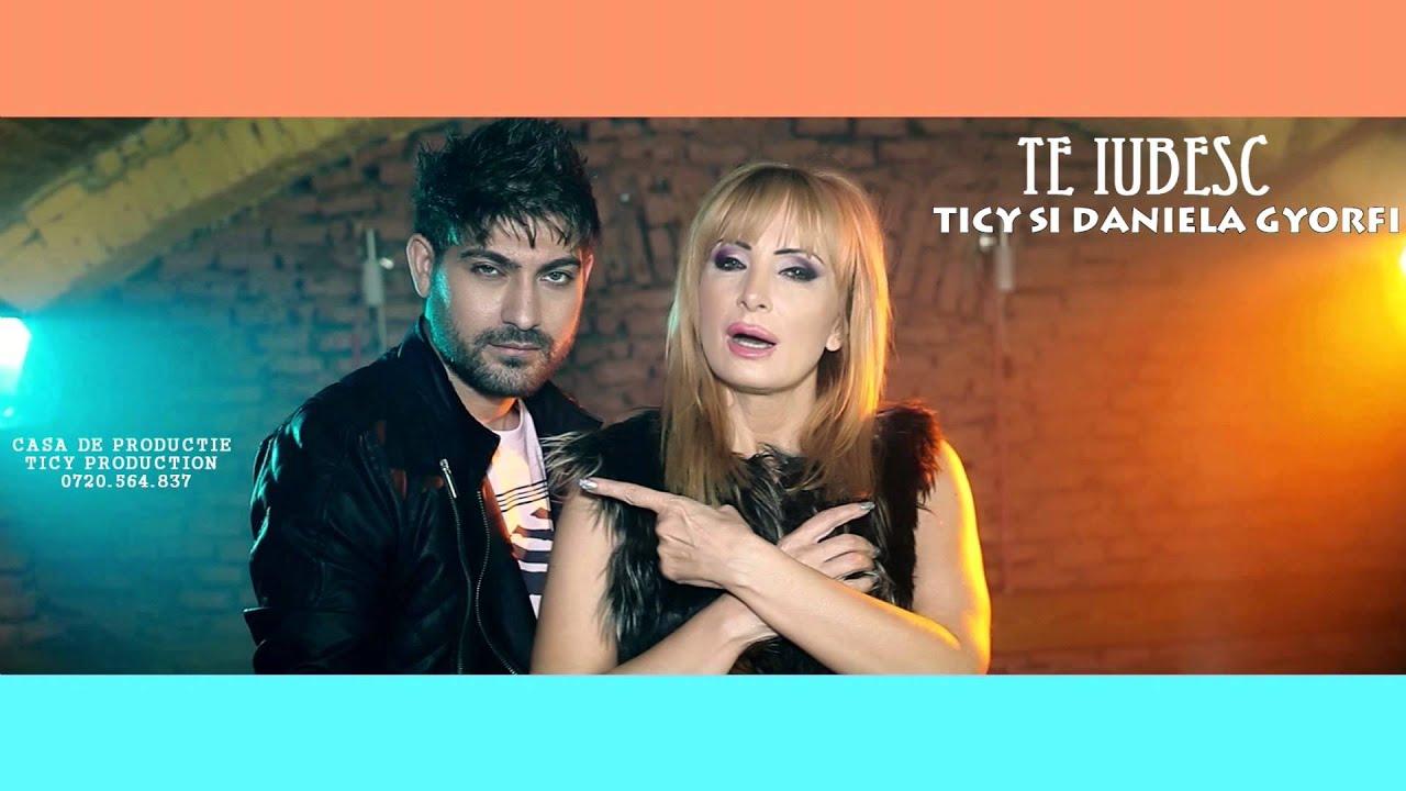 Te iubesc - Ticy & Daniela Gyorfi