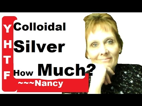 How Much Colloidal Silver To Use? It'll Surprise You~ When Should You Take It? ~~~Nancy Gurish Stayi