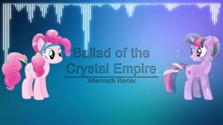 Download Lagu The Ballad of the Crystal Empire (Aftermath Remix) Mp3
