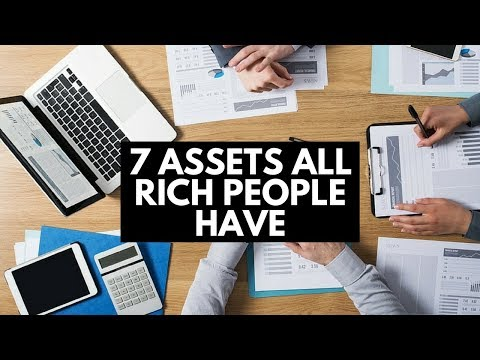 7 Assets All Rich People Have
