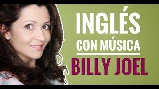 Aprende Inglés Cantando - Billy Joel - She is Always a Woman