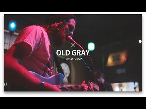 Old Gray - Fest 12 (видео)