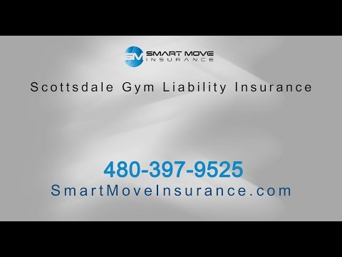 Scottsdale Gym Liability Insurance With Smart Move
