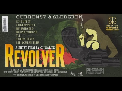 CURREN$Y & SLEDGREN | REVOLVER | A MUSICAL NARRATIVE FILM BY CJ WALLIS @CurrenSy_Spitta @ImSledgren