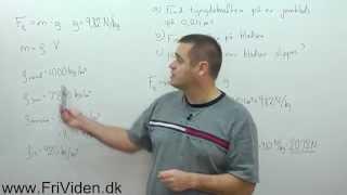 NV fysik. Opgave Jernklods nedsænket i vand. Beregn tyngdekraft og opdrift.