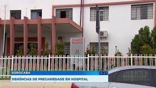 Funcionários denunciam condições precárias de atendimento no hospital regional de Sorocaba
