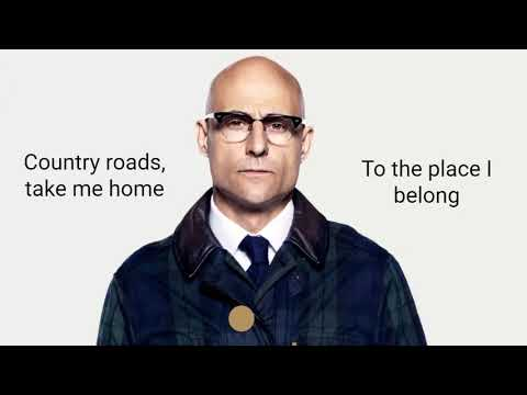 Kingsman : The Golden Circle - Merlin's last song (Take Me Home, Country Road)(Lyric Video)