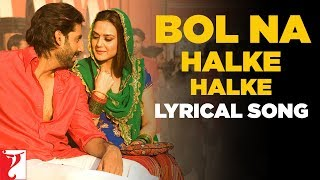 Video Lyrical: Bol Na Halke Halke Song with Lyrics | Jhoom Barabar Jhoom | Gulzar | Shankar-Ehsaan-Loy MP3, 3GP, MP4, WEBM, AVI, FLV Juni 2019