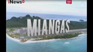 Video Mengenal Keindahan Pulau Miangas di Utara Indonesia Part 02 - Border 04/09 MP3, 3GP, MP4, WEBM, AVI, FLV Januari 2019