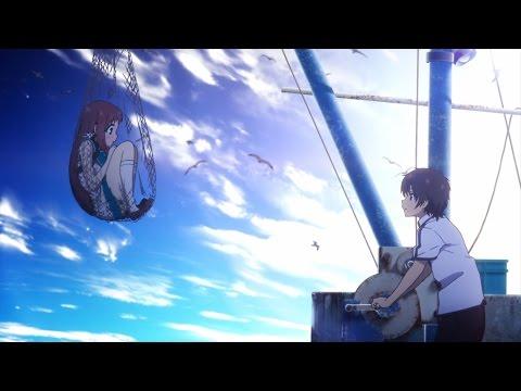 Nagi no Asukara; la Bande annonce Finale