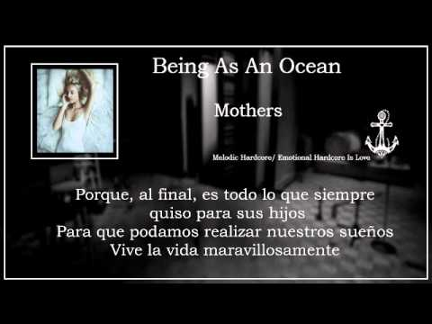 Being As An Ocean.- Mothers (Sub Esp)