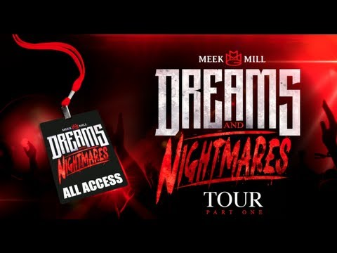 Meek Mill – Dreams & Nightmares Tour (All Access Part.1)