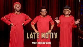 LATE MOTIV  Monólogo de Andreu Buenafuente Cómo están ustedes  LateMotiv239