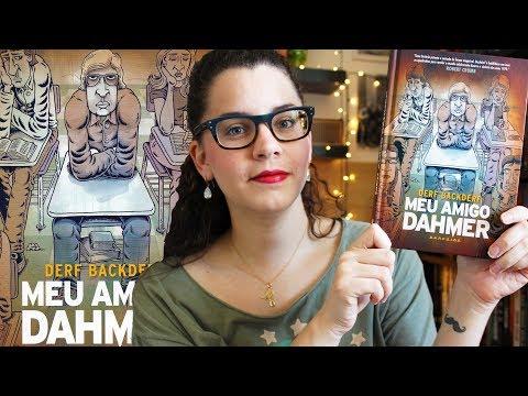 MEU AMIGO DAHMER (um serial killer em formação) +SORTEIO   BOOK ADDICT