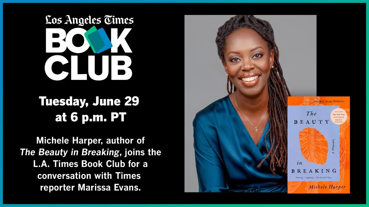 Los Angeles Times Book Club: Michele Harper on 'The Beauty in Breaking'