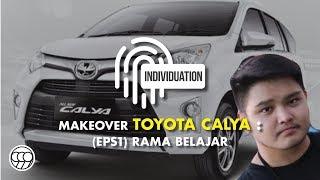 Video INDIVIDUATION // MAKEOVER TOYOTA CALYA RAMA // Episode 1 MP3, 3GP, MP4, WEBM, AVI, FLV Oktober 2018