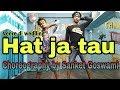 Hatt Ja Tau | video | Veered Ki Wedding | Sapna Chaudhary | Dance Choreography @Sanket goswami