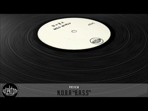 N.O.B.A - B.A.S.S (Original Mix) - Official Preview (ATK015)