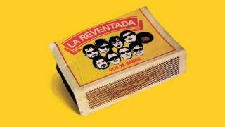 Download Lagu La Reventada - Vos Ya Sabés Mp3