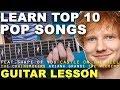 Learn 10 Easy Pop Songs (2017) Beginners Guitar Lesson