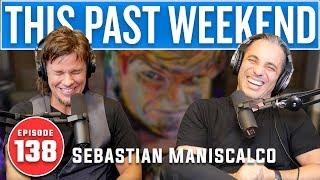 Sebastian Maniscalco   This Past Weekend #138