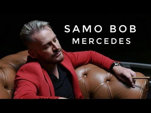 Mercedes - Samo Bob - nova pesma, tekst pesme i tv spot