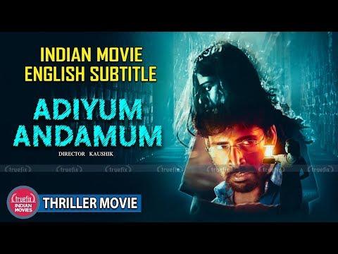 ADIYUM ANDAMUM Full Movie | INDIAN MOVIES | ENGLISH SUBTITLE | NEW INDAIN MOVIES