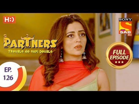 Partners Trouble Ho Gayi Double - Ep 126 - Full Episode - 22nd May, 2018