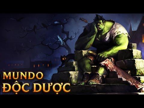 Dr.Mundo Độc Dược - Toxic Mundo
