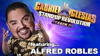 Alfred Robles – Gabriel Iglesias presents: StandUp Revolution! (Season 3)