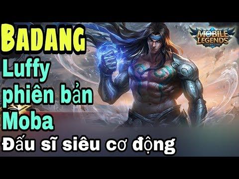 Mobile legends: BADANG - Luffy Mũ Rơm phiên bản MoBa, thánh cân team mới - Thời lượng: 22:57.
