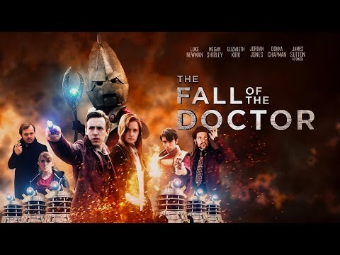 Doctor Who FanFilm The Fall of the Doctor Movie