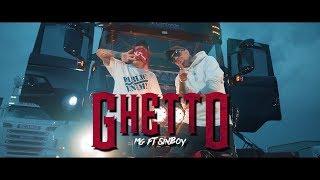 Download Lagu MG ft Sin Boy - GHETTO  Prod. Gosei Mp3
