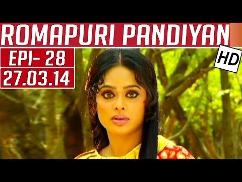 Romapuri-Pandiyan-Epi-28-27-03-2014-Kalaignar-TV