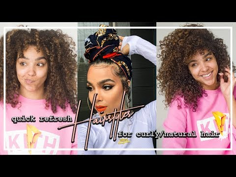 Curly hairstyles - Quick Refresh Hairstyles for Curly Natural Hair!