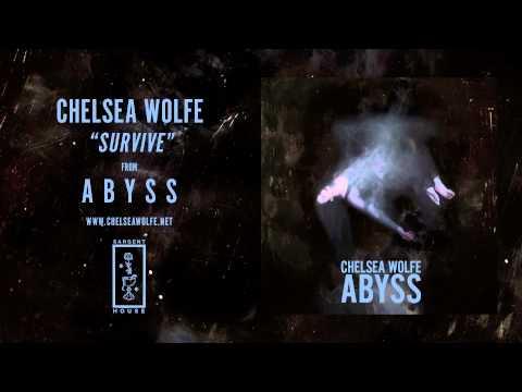 Chelsea Wolfe - Survive lyrics