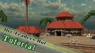 Minecraft Tutorial: How to Build an Orc Style Leaders Hut!